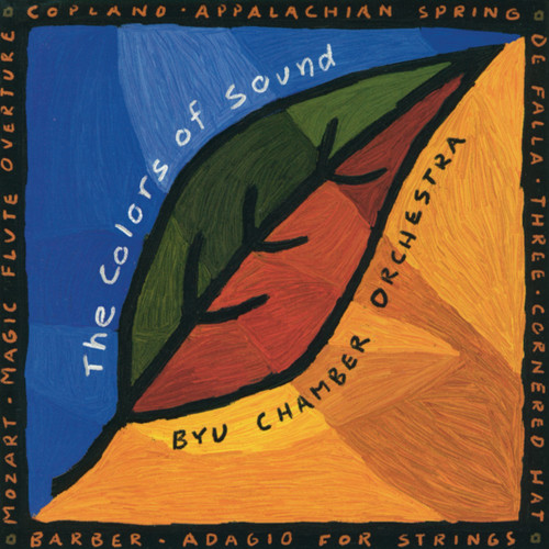 The Colors of Sound [CD] - BYU Chamber Orchestra