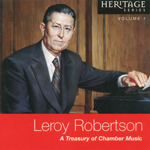 Leroy Robertson: A Treasury of Chamber Music [CD] - JoAnn Ottley and other chamber artists