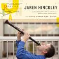 Jaren Hinckley: Jazz-Influenced Classical Works for Clarinet [CD] - Jaren Hinckley