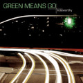 Green Means Go [CD] - BYU Noteworthy