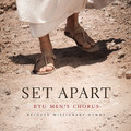 Set Apart: Beloved Missionary Hymns [CD] - BYU Men's Chorus