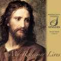 My Redeemer Lives [CD] - BYU Singers