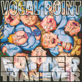 Fatter Than Ever (1996) [CD] - BYU Vocal Point
