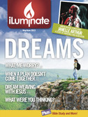 iLuminate Volume 1 Issue 2 Date: May/June 2013 Topic: Reaching for Your Dreams Special: Article on American Idol Top Five - Janelle Arthur