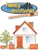 Family Devotionals from the House