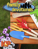 Family Devotionals From The Garden