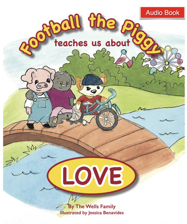 Audio Book: Football the Piggy Teaches Us About Love