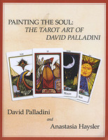 Painting the Soul: The Tarot Art of David Palladini