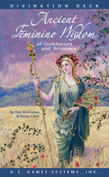 Ancient Feminine Wisdom of Goddesses and Heroines by Brian Clark