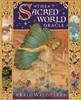 The Sacred World Oracle by KRIS WALDHERR