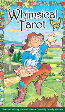 Whimsical Tarot Deck by Dorothy Morrison