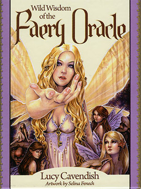 Wild Wisdom of the Faery Oracle by Lucy Cavendish