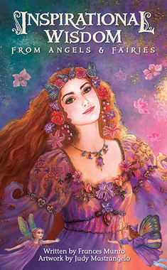 Inspirational Wisdom from Angels & Fairies by Frances Munro