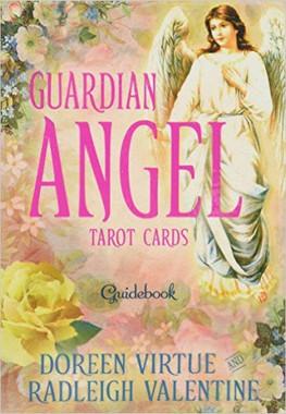 Guardian Angel Tarot™ Cards: A 78-Card Deck and Guidebook