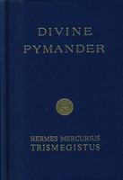 Divine Pymander by Hermes Mercurius Trismegistus