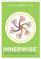 Innerwise: The Complete Healing System