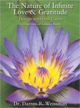 The Nature of Infinite Love & Gratitude: Transformation Cards