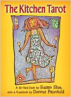 The Kitchen Tarot: True Stories of Transformation and Triumph