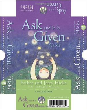 Ask And It Is Given: 60-Card Deck