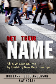 Get Their Name - Grow Your Church by Building New Relationships 75931 ONLY 1 LEFT4