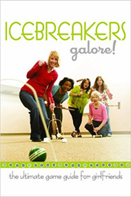 Icebreakers galore! The Ultimate Game Guide for Girlfriends