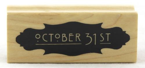 October 31st Wood Mounted Rubber Stamp Inkadinkado