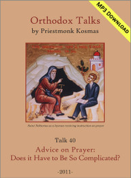 Talk 40: Advice on Prayer: Does it Have to Be So Complicated?