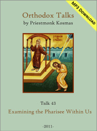 Talk 43: Examining the Pharisee Within Us