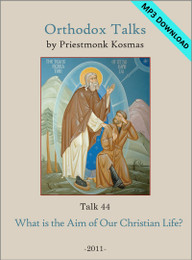 Talk 44: What is the Aim of Our Christian Life?