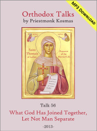 Talk 56: What God Has Joined Together, Let Not Man Separate