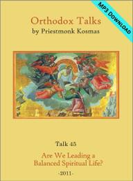 Talk 45: Are We Leading a Balanced Spiritual Life?
