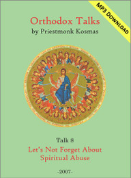 Talk 08: Let's Not Forget About Spiritual Abuse