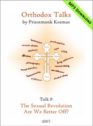 Talk 09: The Sexual Revolution: Are We Better Off?