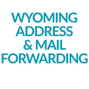 Wyoming Address & Mail Forwarding Service | Registered Agents of Wyoming LLC