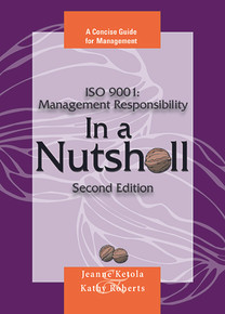ISO 9001: Management Responsibility in a Nutshell