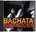 Bachata Breakdown CD