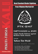Empty Hands v Knife, Tuhon Tim Waid Training Series