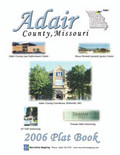 Adair County Missouri 2006 Plat Book