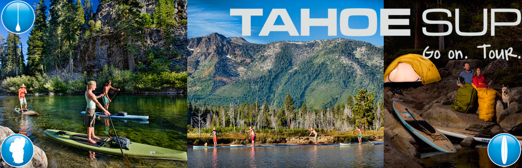 Tahoe SUP boards