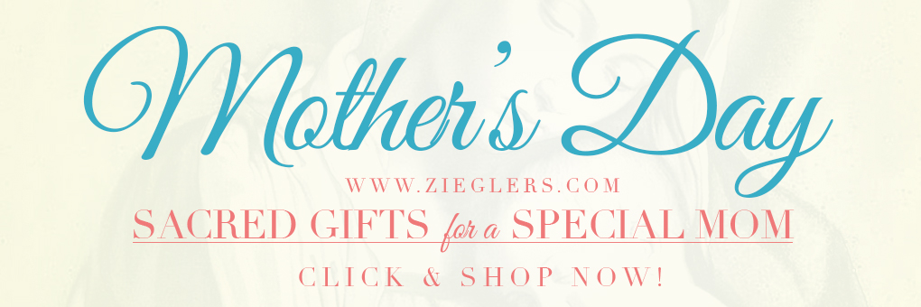 Shop Catholic -Chirstian gifts for Mother's, Mom, Momma, Mommy Day
