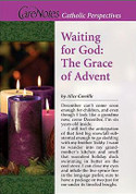 Waiting for God The Grace of Advent By Alice Camille Booklet AB20968