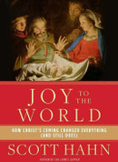 Joy to the world hardcover book by hahn how Christs coming changed the world 192  pages 9780804141123