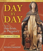 Day by Day for the Holy Souls in Purgatory - ISBN 9781612787725