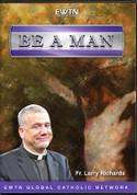 DVD Be A Man - IGBAMAM