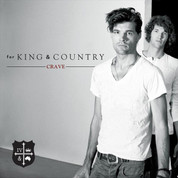 For King and Country - Crave CD - 0080688879525