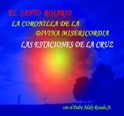 CD El Santo Rosario La Divina Misericordia