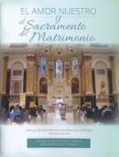 El Amor Nuestro y el Sacramento del Matrimonio - LTSELMORR