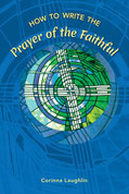How to Write the Prayer of the Faithful - LTWPF