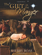 Book Gift in the Manger Sherry Boas Paperback 9781940209180