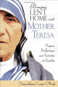 Bringing Lent Home with Mother Teresa | Prayers, Reflections, Activities for Family